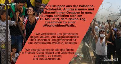 Gemeinsame Erklärung von europäischen Palästina-Solidaritätsgruppen und Gruppen für die Rechte von Migrant*innen für eine #WorldwithoutWalls (Welt ohne Mauern)