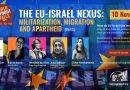 The EU-Israel Nexus: Militarisation, Migration and Apartheid